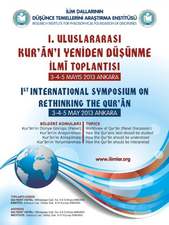 FIRST INTERNATIONAL SYMPOSİUM ON RETHINKING THE QUR'ĀN