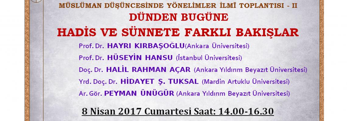 MÜSLÜMAN DÜŞÜNCESİNDE YÖNELİMLER İLMĪ TOPLANTISI - II