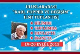 """ULUSLAR ARASI """"KARL POPPER VE DEĞİŞİM"""" İLMİ TOPLANTISI"""