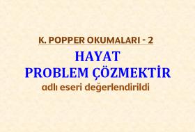 K. POPPER OKUMALARI - 2