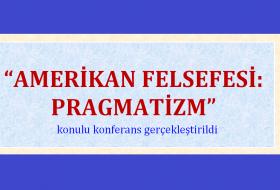 AMERİKAN FELSEFESİ: PRAGMATİZM