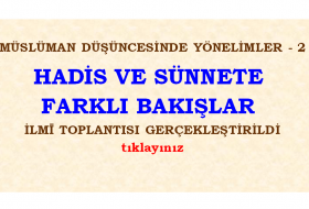 MÜSLÜMAN DÜŞÜNCESİNDE YÖNELİMLER- 2