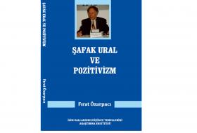 Şafak Ural ve Pozitivzm
